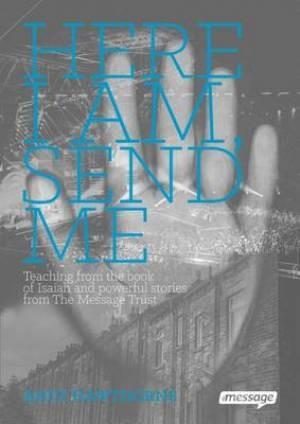 Here I Am, Send Me
