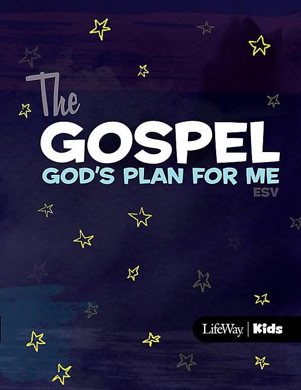 The Gospel: God's Plan for Me (ESV)