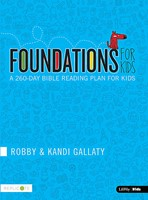 Foundations for Kids: A 260-day Bible Reading Plan for Kids (Paperback)