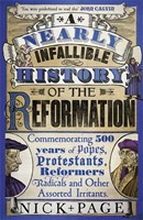 Nearly Infallible History of the Reformation, A