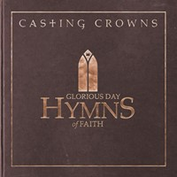 Glorious Day: Hymns Of Faith CD
