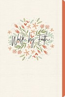 Walk by Faith (Floral), Journal (Paperback)