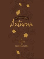 90-Day Devotional: Autumn - A Season of Thanksgiving