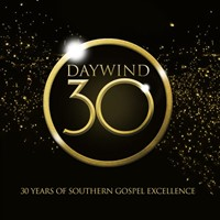 Daywind 30: 30 Years Of Southern Gospel Excellence CD