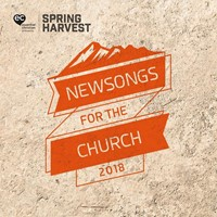 Spring Harvest 2018 New Songs For The Church CD