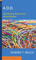 ADD: Wandering Minds and Wired Bodies