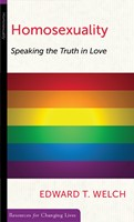 Homosexuality: Speaking the Truth in Love