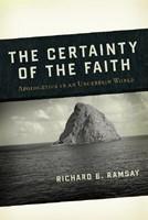 The Certainty of the Faith