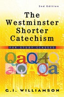 The Westminster Shorter Catechism, 1 Volume (Paper Back)