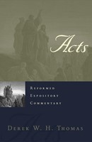 Reformed Expository Commentary: Acts