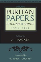 Puritan Papers: Vol. 3, 1963-1964