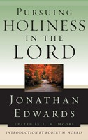 Pursuing Holiness in the Lord (Paperback)