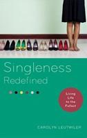 Singleness Redefined (Paperback)