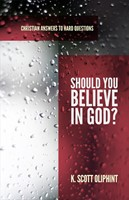 Should You Believe in God?