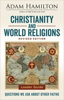 Christianity and World Religions Leader Guide Revised Ed.