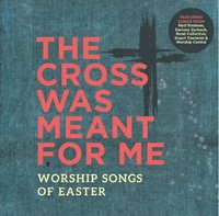 The Cross Was Meant For Me CD
