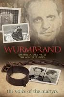 Wurmbrand: Tortured For Christ
