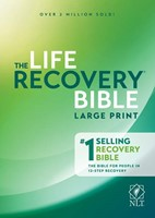 NLT Life Recovery Bible, Large Print (Hard Cover)