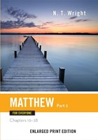 Matthew for Everyone, Part 2 (Enlarged Print)