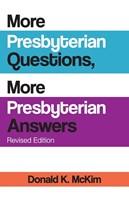 More Presbyterian Questions, More Presbyterian Answers, Revi