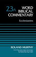 Ecclesiastes, Volume 23A (Hard Cover)
