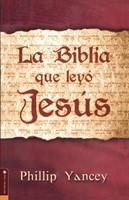 La Biblia Que Leyo Jesus