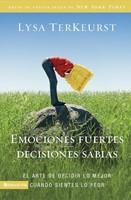 Emociones fuertes---decisiones sabias
