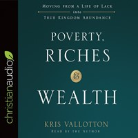 Poverty, Riches And Wealth Audio Book