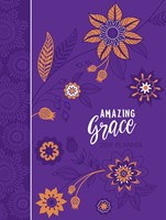 Amazing Grace 16-Month Weekly Planner 2019 (Imitation Leather)