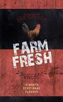 Farm Fresh 12-Month Devotional Planner 2019 (Hard Cover)