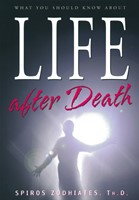 What You Should Know About Life After Death