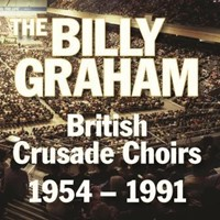 Billy Graham British Crusade Choirs CD