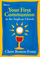 Your First Communion In The Anglican Church