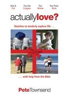 Actually Love?