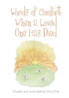 Words Of Comfort When A Loved One Has Died
