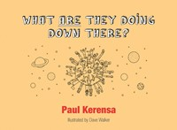 What ARE They Doing Down There? (Paperback)