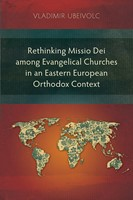 Rethinking Missio Dei among Evangelical Churches in an Easte (Paperback)