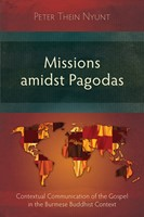 Missions amidst Pagodas (Paperback)