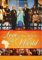 Love Can Turn The World DVD