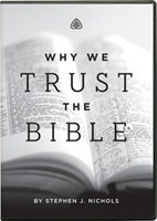 Why We Trust the Bible DVD