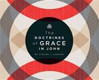 The Doctrines of Grace in John CD