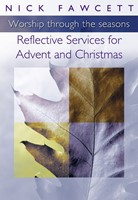 Reflective Services For Advent And Christmas