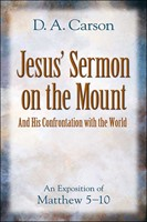 Jesus Sermon on the Mount & His Confrontation With the World