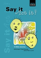 Say It Act It Book 1 (Paperback)