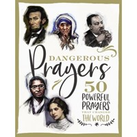 Dangerous Prayers (Hard Cover)