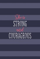 She Is Strong And Courageous (Imitation Leather)