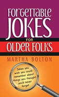 Forgettable Jokes For Older Folks (Paperback)