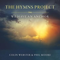 Hymns Project, The: We Have An Anchor CD (CD-Audio)