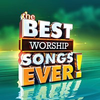 The Best Worship Songs Ever! CD