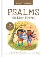 Child's First Bible: Psalms for Little Hearts, A